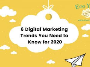 6-digital-marketing-trends-2020
